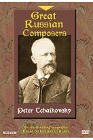 Great Russian Composers: Peter Tchaikovsky