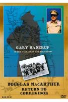 Douglas MacArthur: Return to Corregidor - One-Man Show