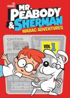 Mr. Peabody & Sherman, Vol. 1: American Legends