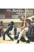 Imperial Dogs: Live! In Long Beach (October 30, 1974)