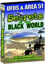 UFOs & Area 51 - Volume 1: Secrets of the Black World, the U.S. Government's Top Secret UFO Research Program