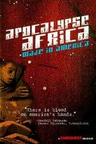 Apocalypse Africa - Made in America