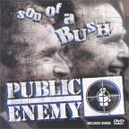 Public Enemy - Son Of A Bush CD/DVD