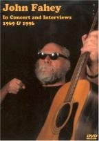 John Fahey - In Concert & Interviews 1969-1996
