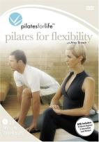 Pilates For Life - Pilates For Flexibility