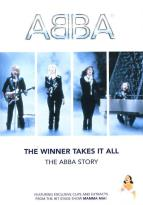ABBA: The Winner Takes It All - The Abba Story