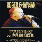 Roger Chapman - Family & Friends