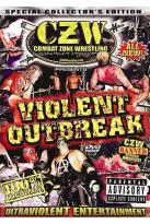 CZW - Violent Outbreak