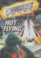 Strike Force - Hot Flying
