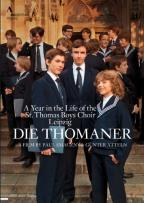 Die Thomaner: A Year in the Life of the St. Thomas Boys Choir Leipzig