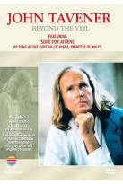 John Tavener: Beyond the Veil