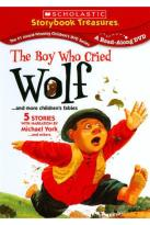 Boy Who Cried Wolf... and More Children's Fables