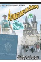 Adventures In Europe Vol 3 Oktoberfest - The Bovarian Bohemian Adventure