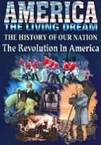 America the Living Dream - The Revolution in America