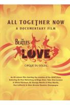 Beatles Love: All Together Now - A Documentary Film