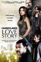 Gangland Love Story