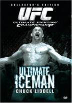 UFC Presents: The Ultimate Iceman - Chuck Liddell