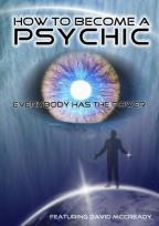 How to Become a Psychic: Everybody Has the Power
