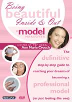 Being Beautiful Inside & Out - A Model Makeover