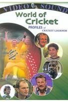 World Of Cricket: Profiles Of Cricket Legends