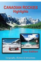 Canadian Rockies - Highlights