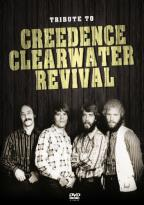 Creedence Clearwater Revival: Tribute to Creedence Clearwater Revival