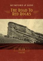 Mumford &amp; Sons: The Road to Red Rocks
