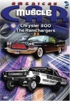 American Muscle Car - Chrysler 300/The Ramchargers