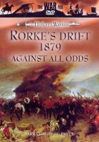 War File - The History Of Warfare: Rorkes Drift 1879 - Against All Odds