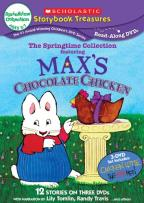 Scholastic Storybook Treasures: The Springtime Collection Featuring Max's Chocolate Chicken