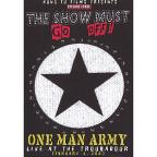 One Man Army: The Show Must Go Off - Live at the Troubadour