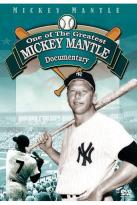Mickey Mantle: One Of The Greatest