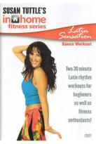 Susan Tuttle's In Home Fitness: Latin Sensation Dance Workout