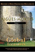 Global Treasures - Aigues - Mortes Provence, France