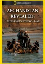 National Geographic - Afghanistan Revealed: The Untold Story of a Land & It's People