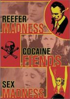 Madness Trilogy: Reefer Madness/Cocaine Fiends/Sex Madness
