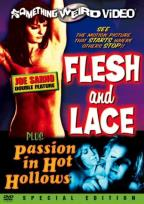 Flesh And Lace/Passion In Hot Hollows - Double Feature