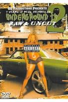 Underground TV, Raw & Uncut - Vol. 2