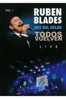 Ruben Blades/Seis del Solar: Todos Vuelven Live, Vol. 1