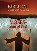 Biblical Collector's Series - Moses: Man Of God
