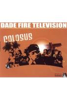 Colosus - Dade Fire TV Presents: The Best Of Miami