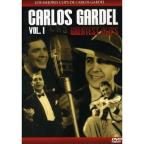 Carlos Gardel: Greatest Clips, Vol. 1