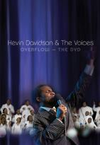 Kevin Davidson &amp; the Voices - Overflow: The DVD