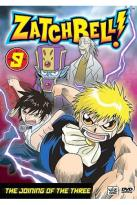 Zatch Bell! - Vol. 9: The Joining Of The Three