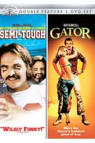 Semi-Tough/Gator