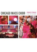 Chicago Mass Choir - Project Praise: Live in Atlanta