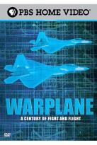Warplane: A Century of Fight and Flight