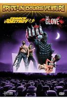 Drive In Double Feature - Search And Destroy/The Glove