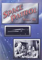 Space Patrol, Vol. 3