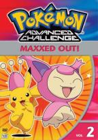 Pokemon Advanced Challenge - Vol. 2: Maxxed Out